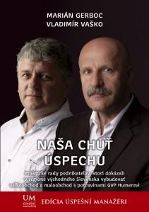 Marián Gerboc, Vladimír Vaško: Naša chuť úspechu